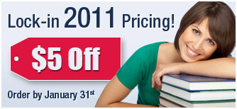 Lock-in 2011 Pricing! Save $5 now through January 31, 2011.
