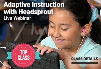 Top Class - Adaptive Instruction with Headsprout