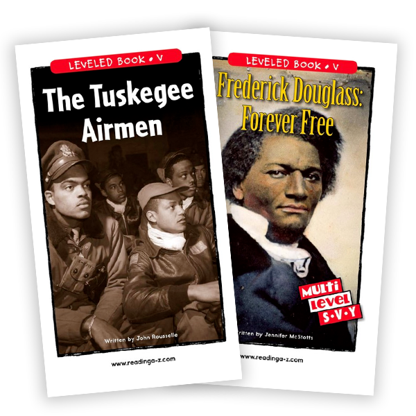 Frederick Douglass: Forever Free, and The Tuskegee Airmen.