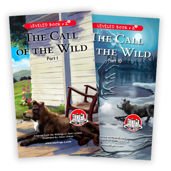 The Call of the Wild (Parts 1-10)