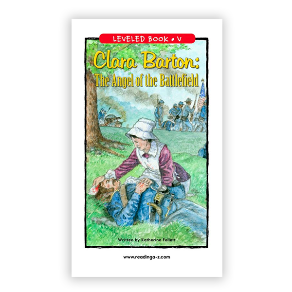 Clara Barton: The Angel of the Battlefield leveled book