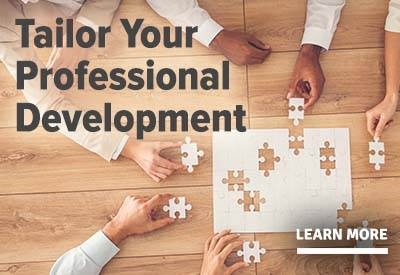 Customize Your PD Learn More