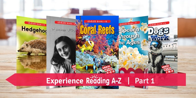 Experience Reading A-Z Part 1