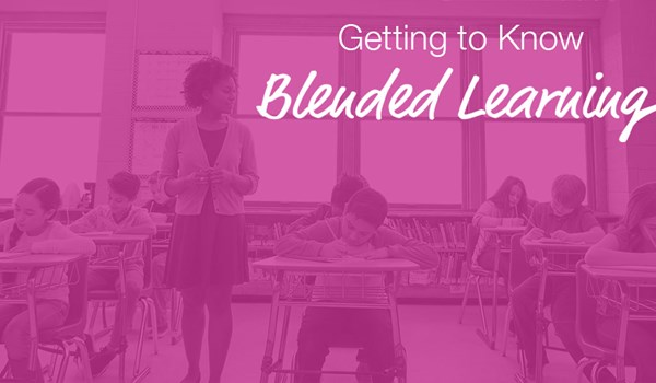 Getting to Know Blended Learning