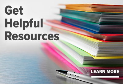 Get Helpful Resources Learn More