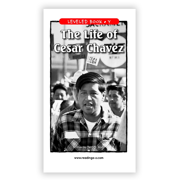 Life Of Cesar Chavez leveled book
