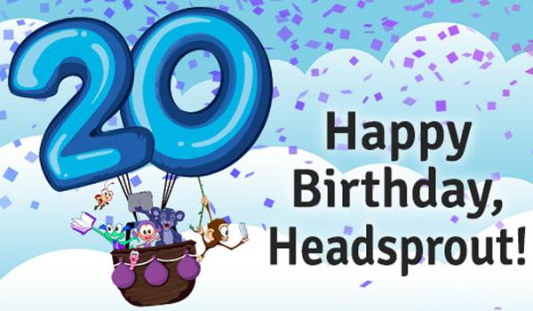 Join our fun celebration! We're saying Happy Birthday to Headsprout as our beloved product turns 20!