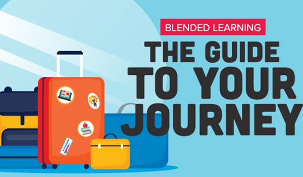 Blended Learning: The Guide to Your Journey