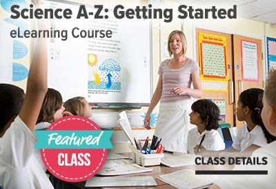 Science A-Z Getting Started Featured Class