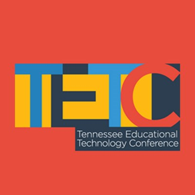 Tennessee Educational Technology Conference (TETC)
