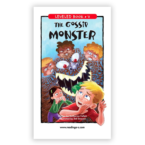 The Gossip Monster leveled book
