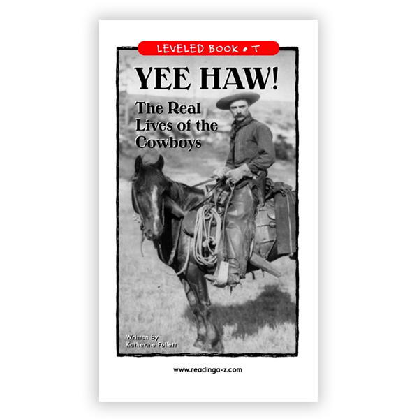 Yee Haw The Real Lives of The Cowboys leveled book